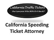 California Speeding Ticket Attorney