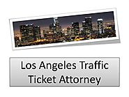 Los Angeles Traffic Ticket Attorney
