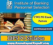 IBPS PO Syllabus 2017–18 | Download CWE PO Topic Wise Exams Pattern PDF