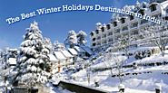 The Best Winter Holiday Destinations in India