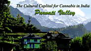 Parvati Valley: The Cultural Capital for Cannabis in India