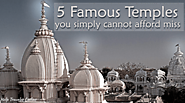 Famous Temples You Simply Cannot Afford to Miss