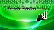 7 Famous Mosques in India -Help Traveler Online