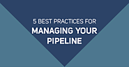 Sales Pipeline Management: 5 Best Practices to Boost Revenue