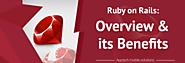 Ruby on Rails Overview and Benefits