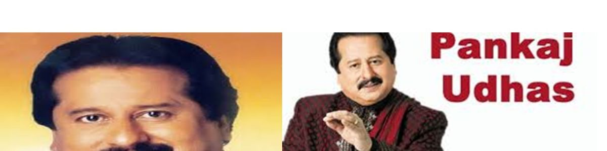Headline for Pankaj Udhas Special