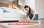 Plan Moving Tips - Making a Move? How to Plan a Big Move in Toronto ?