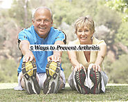 5 Ways to Prevent Arthritis