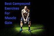 40 Best Compound exercises for muscle gain