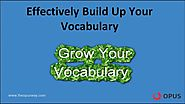 The Opusway-Build up Your Vocabulary Effectively Video by OPUS PRIVATE LIMITED on Myspace