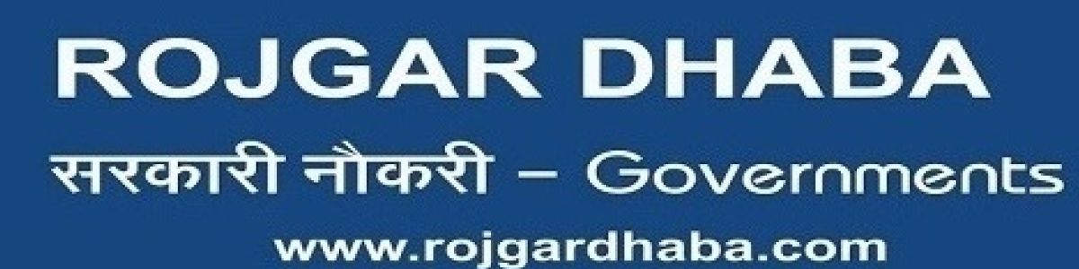 Headline for Latest Government Jobs in India | Govt Jobs - Rojgar Dhaba