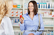 Choose Drug Compounding Now