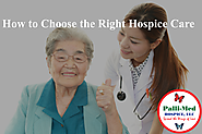 How to Choose the Right Hospice Care