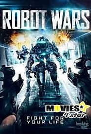 Download Robot Wars 2017 HDrip Movie Online