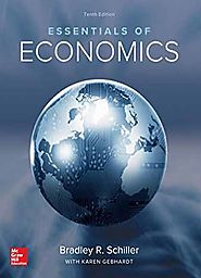 Essentials of Economics 10th Edition by Bradley Schiller Free eBooks
