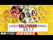 Latest Bollywood Songs 2017 (10 Hit Songs) | New Hindi Songs (Video Jukebox)