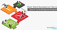 MEAN Stack Development - Choose For Your Next Web App Development