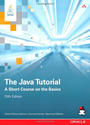 The Java Tutorial: A Short Course on the Basics (5th Edition) (Java Series)