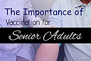 The Importance of Vaccination for Senior Adults
