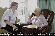 We Help your Seniors Deal with the Loss of Taste