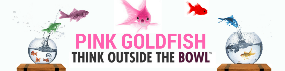 Headline for Pink Goldfish Project - Embracing Weakness and Amplifying Weirdness in Business