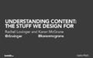 Understanding Content: The Stuff We Design For