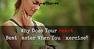 Why Does Your Heart Beat Faster When You Exercise? (New Year Insights)