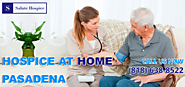 Pasadena Hospice provides Home care - Salute Hospice