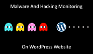 How To Set Malware Monitoring On Your WordPress Website?
