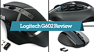 Logitech G602 Review: Wireless Gaming Mouse for Matured Gamers