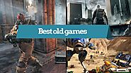 Best old games on pc that still worth of playing