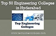 Top 50 Engineering Colleges in Hyderabad