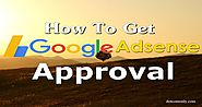 How to Get Google Adsense Approval for blog or website - Dot Com Only