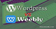 Weebly vs Wordpress Which One Is Better & Why? - Dot Com Only
