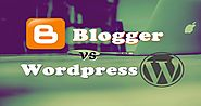 Bloggers vs Wordpress Which One is Best option & Why? - Dot Com Only