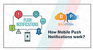 How Mobile Push Notifications Work?