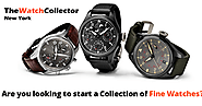 Are you looking to start a Collection of Fine Watches?