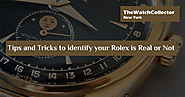 Rolex Submariner Watches and Audemars Piguet Watches: Tips and Tricks to identify your Rolex is Real or Not