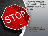 Top Five Reasons to Hire An Attorney After A Car Accident