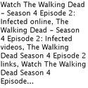 ((Watch!!) The Walking Dead Season 4 Episode 2 - Infected