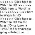 {{{{PUTLOCKER HUB}}}}Watch Once Upon a Time Season 3 Episode 4 Online