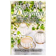 Tea at Downton Cookbook