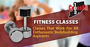 Fitness Classes: Classes That Work For All Enthusiastic Bodybuilding Aspirants