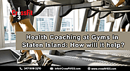 Health Coaching at Gyms in Staten Island: How will it help