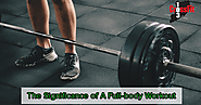 The Significance of a Full-body Workout
