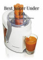 Best Juicer Under 150: Best Juicer Deals And Reviews