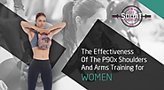 The Effectiveness Of The P90x Shoulders And Arms Training for women
