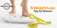 5 Weight Loss Tips for Women
