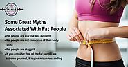 Some Great Myths Associated With Fat People