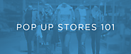 8 Ways Pop-Up Stores Can Boost Revenue and Build Buzz for Your Brand